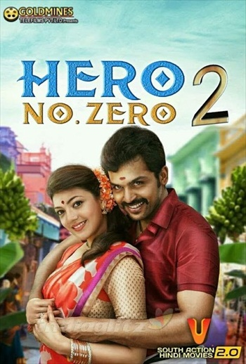 Hero No Zero 2 2018 Hindi Dubbed 720p HDRip 999mb