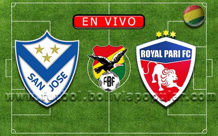 【En Vivo】San José vs. Royal Pari - Torneo Apertura 2019