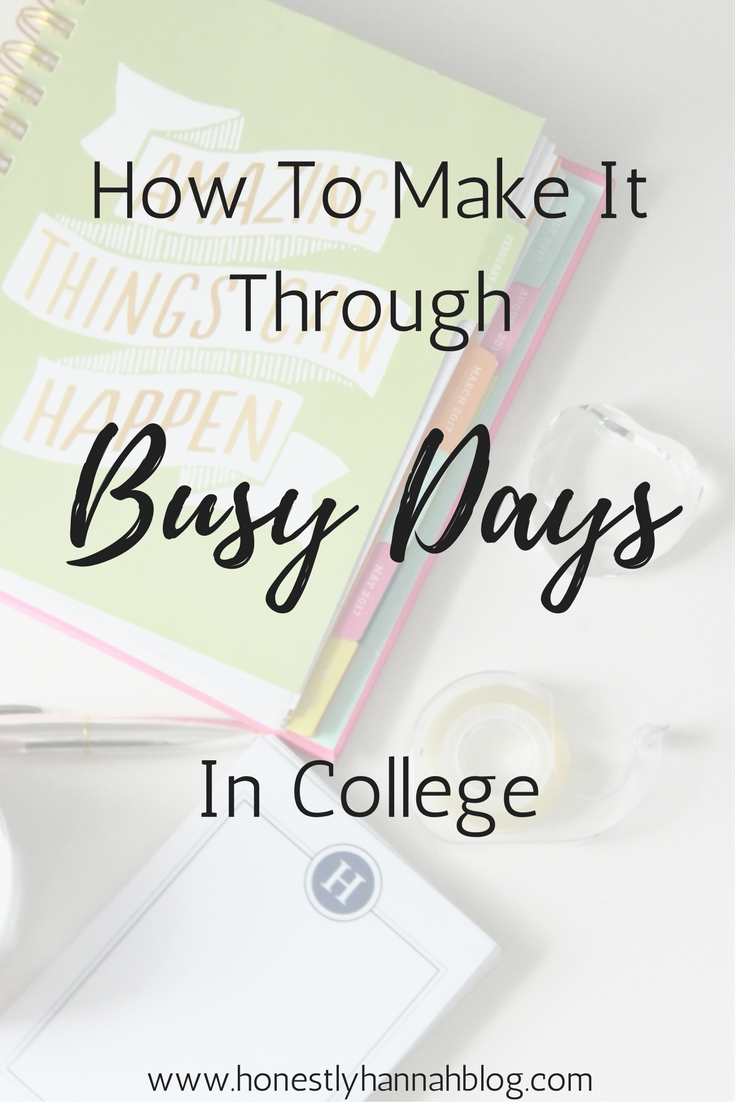 honestly-hannah-how-to-make-it-through-busy-days-in-college