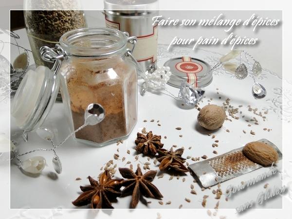 Faire son mélange d'épices de Noël pour pain d'épices sans gluten