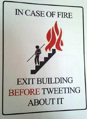 In case of fire Tweeting