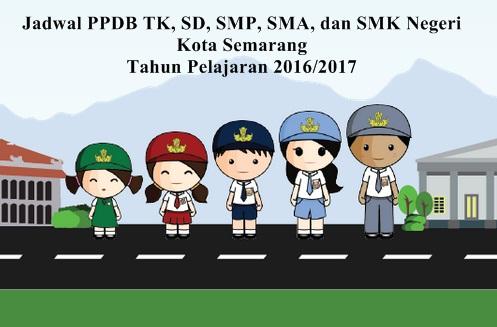 Jadwal PPDB Online TK/SD/SMP/SMA/SMK Negeri Kota Semarang 2016/2017