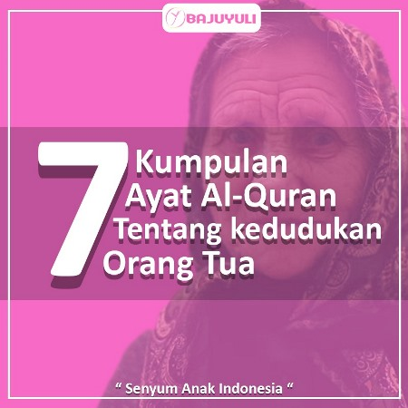 Ayat Al Quran Tentang Orang Tua Bajuyuli Blog