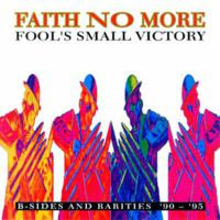 [1995] - Fool's Small Victory B-Sides And Rarities 90-95