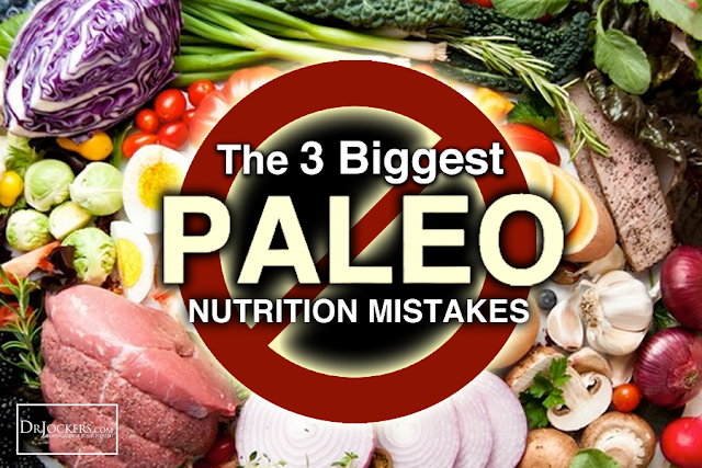 The 3 Biggest Paleo Nutrition Mistakes