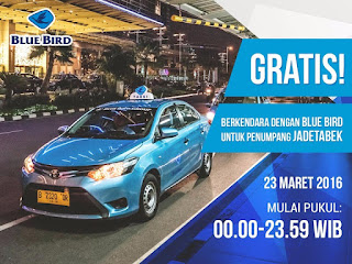 Asiiik Besok 23 Maret 2016 Naik Taxi Blue Bird GRATIS!!