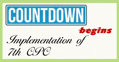 7th-CPC-implementation-countdown-begins