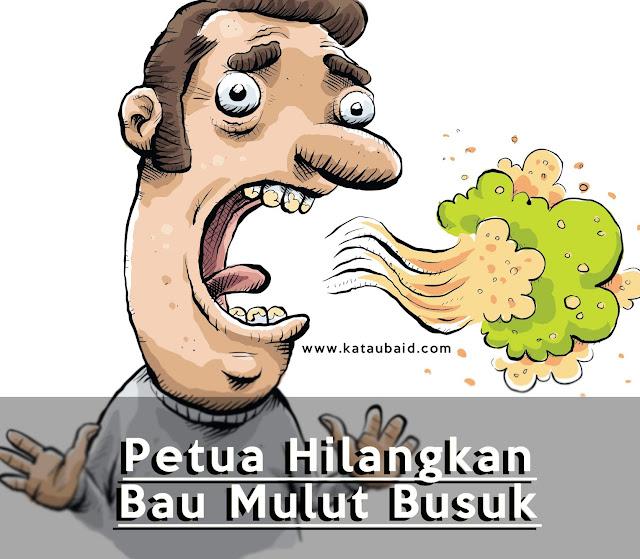Petua Hilangkan Bau Mulut Busuk