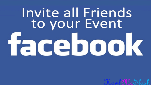 How to Invite all Facebook Friends for a Event at Once