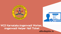 WCD Karnataka Anganwadi Worker Hall Ticket
