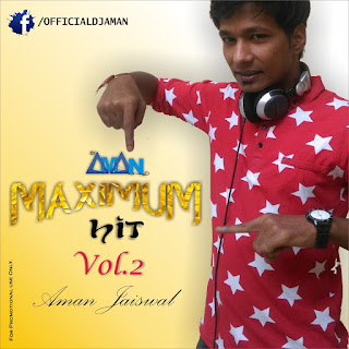 Maximum-hit-vol-2-DJ-Aman-Jaiswal