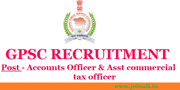 Govt jobs in Gujarat, Jobs in Ahmedabad, GPSC Vacancy