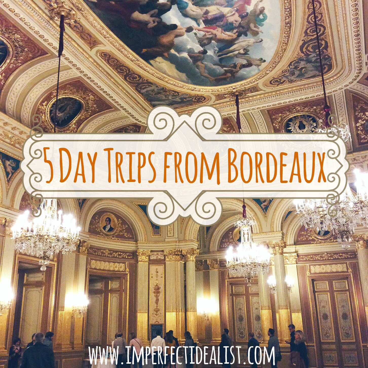 5 day trips from Bordeaux France