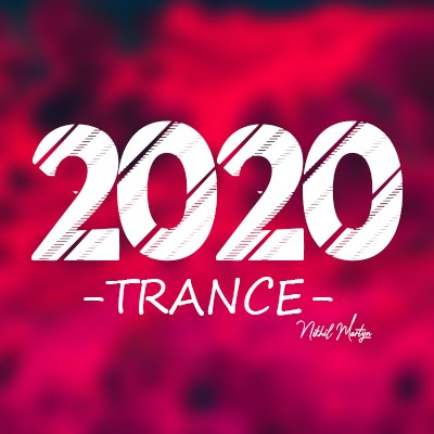 2020 TRANCE FULL BASS | DJ NIKHIL MARTYN