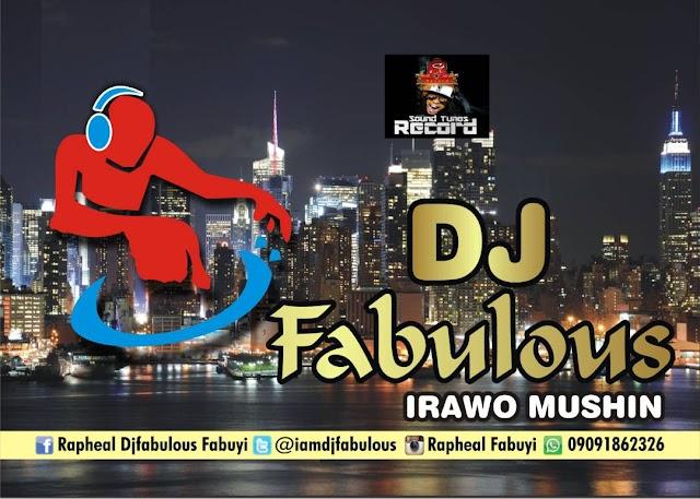 DJ FABULOUS MASHUP MIXTAPE - 09091862326