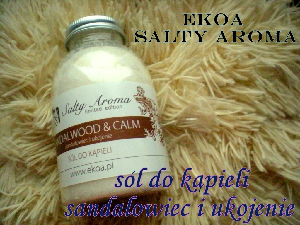 EKOA sól do kąpieli sandałowiec i ukojenie