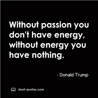without passion quote donald trump