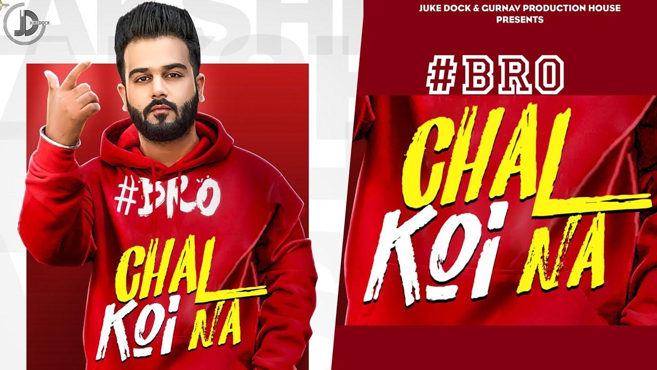 Bro Chal Koi Na Lyrics, Lakshh