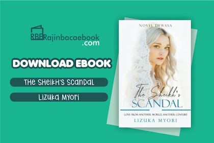 Download Novel The Sheikh's Scandal by Lizuka Myori Pdf
