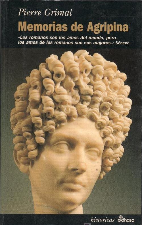 Memorias De Agripina – Pierre Grimal