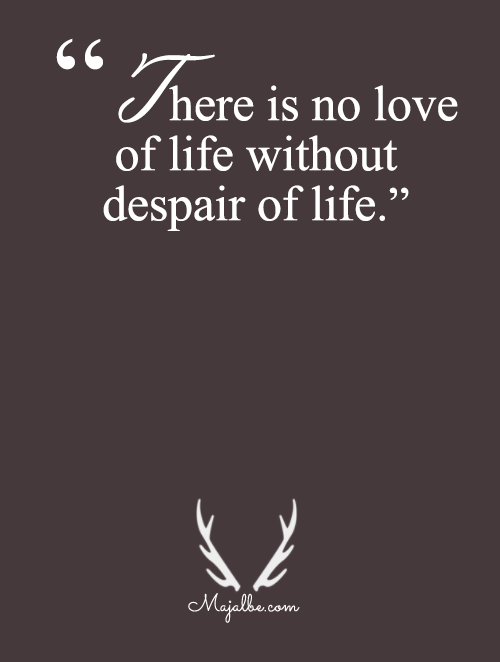 Love Is Always With Despair