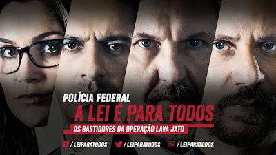 filme policia federal a lei é pra todos os bastidores da operação lava jato resenha banner cartaz sinopse opinião recomendação livro cinema nacional corrupção investigação policial