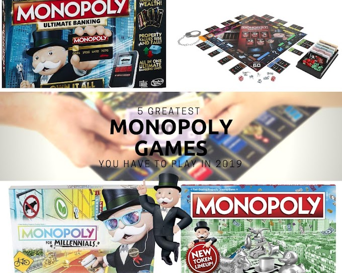 5 Greatest Monopoly Games you have to play in 2019