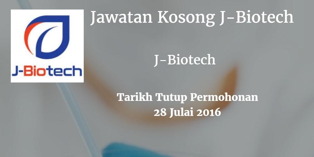 Jawatan Kosong J-Biotech 28 Julai 2016
