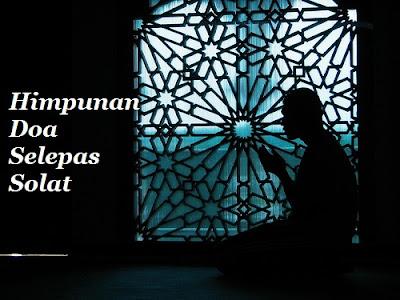 Himpunan Doa Lepas Solat Yang Perlu Anda Tahu