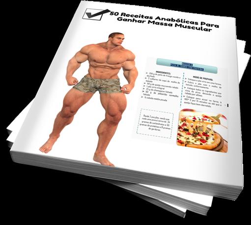 50 Receitas Anabólicas Para Ganhar Massa Muscular