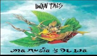 Lagu Iwan Fals ''Manusia Setengah Dewa''