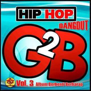 Kumpulan Lagu G2B Mp3 Album Berhenti Berharap Full Rar Paling Lengkap