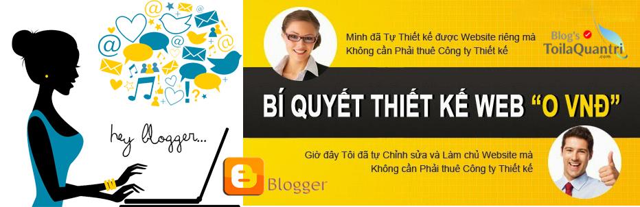 #1 Giới thiệu Serie học thiết kế web bằng Blogger cơ bản - Ảnh 1