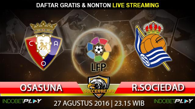 Prediksi Osasuna vs Real Sociedad 27 Agustus 2016 (Liga Spanyol)
