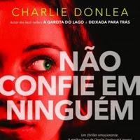 Não Confie em Ninguém- Charlie Donlea