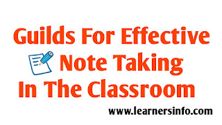 HOW TO TAKE NOTE EFFECTIVELY IN THE CLASSROOM