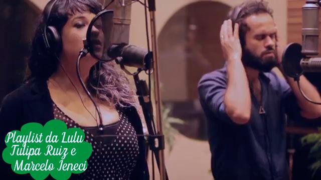 Playlist da Lulu: Dia a Dia, Lado a Lado - Tulipa Ruiz e Marcelo Jeneci, trilha sonora de Rock Story