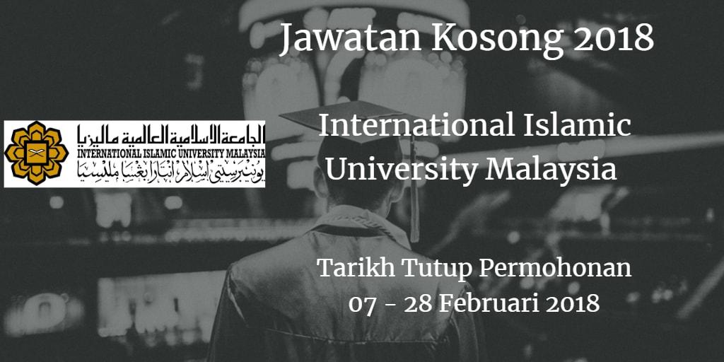 Jawatan Kosong IIUM 07 - 28 Februari 2018