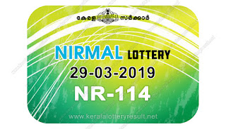 KeralaLotteryResult.net, kerala lottery kl result, yesterday lottery results, lotteries results, keralalotteries, kerala lottery, keralalotteryresult, kerala lottery result, kerala lottery result live, kerala lottery today, kerala lottery result today, kerala lottery results today, today kerala lottery result, Nirmal lottery results, kerala lottery result today Nirmal, Nirmal lottery result, kerala lottery result Nirmal today, kerala lottery Nirmal today result, Nirmal kerala lottery result, live Nirmal lottery NR-114, kerala lottery result 29.03.2019 Nirmal NR 114 29 March 2019 result, 29 03 2019, kerala lottery result 29-03-2019, Nirmal lottery NR 114 results 29-03-2019, 29/03/2019 kerala lottery today result Nirmal, 29/03/2019 Nirmal lottery NR-114, Nirmal 29.03.2019, 29.03.2019 lottery results, kerala lottery result March 29 2019, kerala lottery results 29th March 2019, 29.03.2019 week NR-114 lottery result, 29.03.2019 Nirmal NR-114 Lottery Result, 29-03-2019 kerala lottery results, 29-03-2019 kerala state lottery result, 29-03-2019 NR-114, Kerala Nirmal Lottery Result 29/03/2019