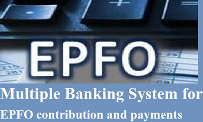 multiple-banking-system-for-epfo-paramnews