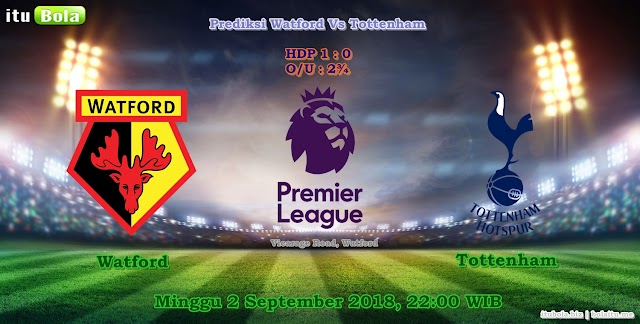 Prediksi Watford Vs Tottenham - ituBola