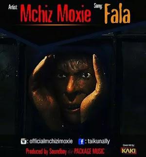 Download Audio   Mchizi Moxie - Fala