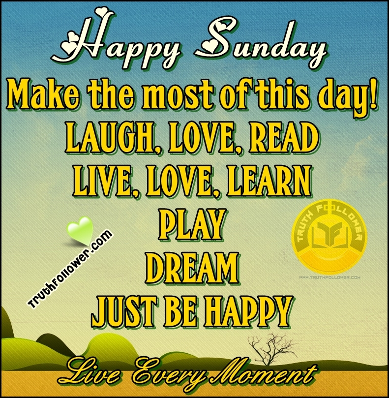 Sunday Quotes Happy Inspirational Sayings