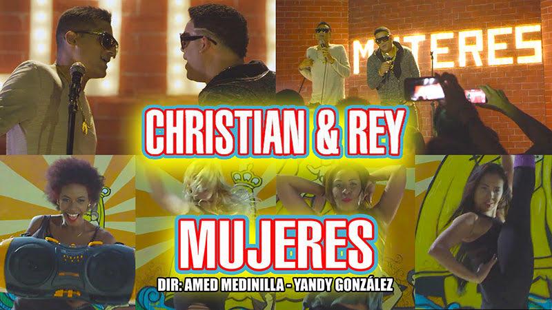 Christian & Rey - ¨Mujeres¨ - Videoclip - Dirección: Amed Medinilla - Yandy González. Portal Del Vídeo Clip Cubano