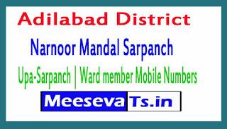 Narnoor Mandal Sarpanch | Upa-Sarpanch | Ward member Mobile Numbers List Adilabad District in Telangana State