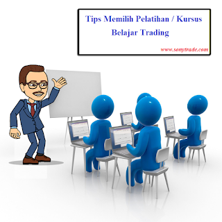 Tips memilih pelatihan / kursus / training belajar trading forex saham