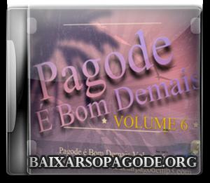 Pagode e Bom Demais Vol. 6 (2013)
