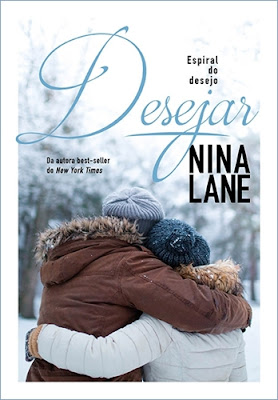 Desejar (Espiral do Desejo, vol. 2), de Nina Lane