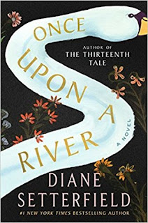 Once Upon a River, Diane Setterfield, InToriLex