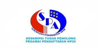Deskripsi Tugas, Gaji dan Kelayakan Penolong Pegawai Pendaftaran Gred KP29